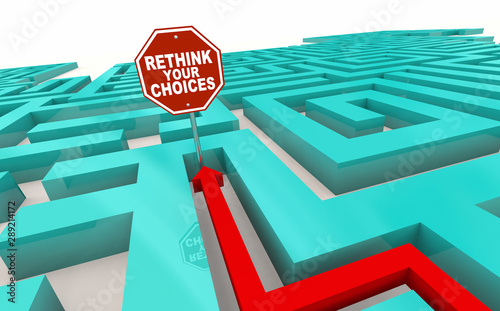 Rethink Your Choices Decisions Path Stop Sign Maze 3d Illustration Wallpaper Mural