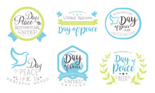 International Day Of Peace, Life In Peaceful World Templates Set, United Nations Hand Drawn Badges Vector Illustration