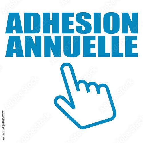 Fotografie, Obraz Logo adhésion annuelle.