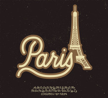 Paris. Vector Vintage Illustration With Script Typeface. Font For Creating Posters, Stickers And Prints On Clothe.