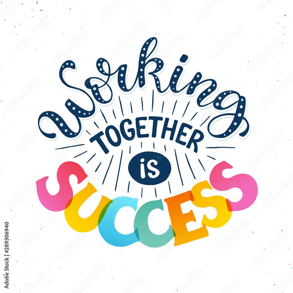 Fototapeta motivational poster about teamwork