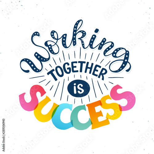 Fotografía motivational poster about teamwork