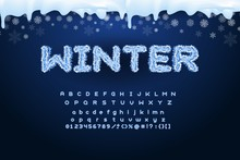 Vector Winter Alphabet With Snowflakes. Letter Abc, Fluffy Font, Season Frost Font, Typography Or Typesetting. Winter Alphabet Vector Illustration
