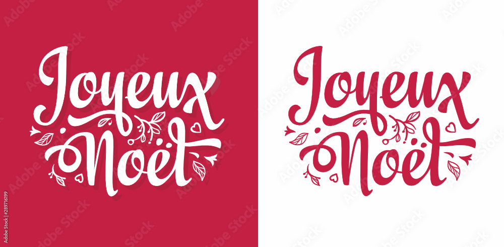 Fototapeta Joyeux Noel. Noel French Christmas. Christmas in France, Switzerland, Belgium, Luxembourg, Andorra and Monaco. French lettering typography. Joyeux Noël. French word typographic. Christmas French text