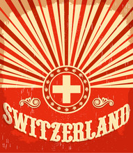 Switzerland Vintage Old Poster With Swiss Flag Colors, Vector Holiday Decoration