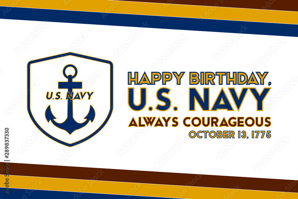 Fototapety, obrazy: The United States Navy birthday on October 13th, officially recognized date of U.S. Navy's birth. Background, poster, greeting card, banner design.