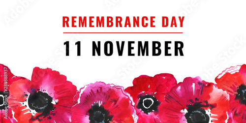 Remembrance day design concept. Poppy flowers in a row on the bottom of the page and title. Hand drawn watercolor sketch illustration