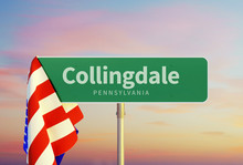 Collingdale – Pennsylvania. Road Or Town Sign. Flag Of The United States. Sunset Oder Sunrise Sky. 3d Rendering