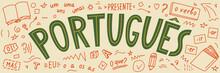 """Portugues. Presente, O Verbo, Oi!, Mas, Eu, O Que?, Um, Uns, Uma, Umas. Translate:"""" Portuguese. Present, The Verb, Hi !, But, I, What ?, One"""". Language Hand Drawn Doodles."""