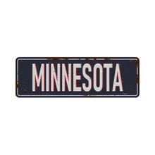 Vintage Tin Sign With USA State. Minesota. Retro Souvenirs Or Postcard Templates On Rust Background. Vintage Old Paper. Road Sign Cities.