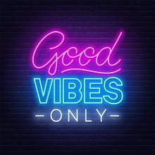 Neon Sign Good Vibes Only On A...