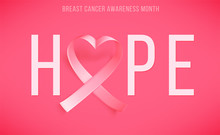 Poster Hope With Realistic Pink Ribbon Heart Shaped, Breast Cancer Awareness Symbol In October, Vector