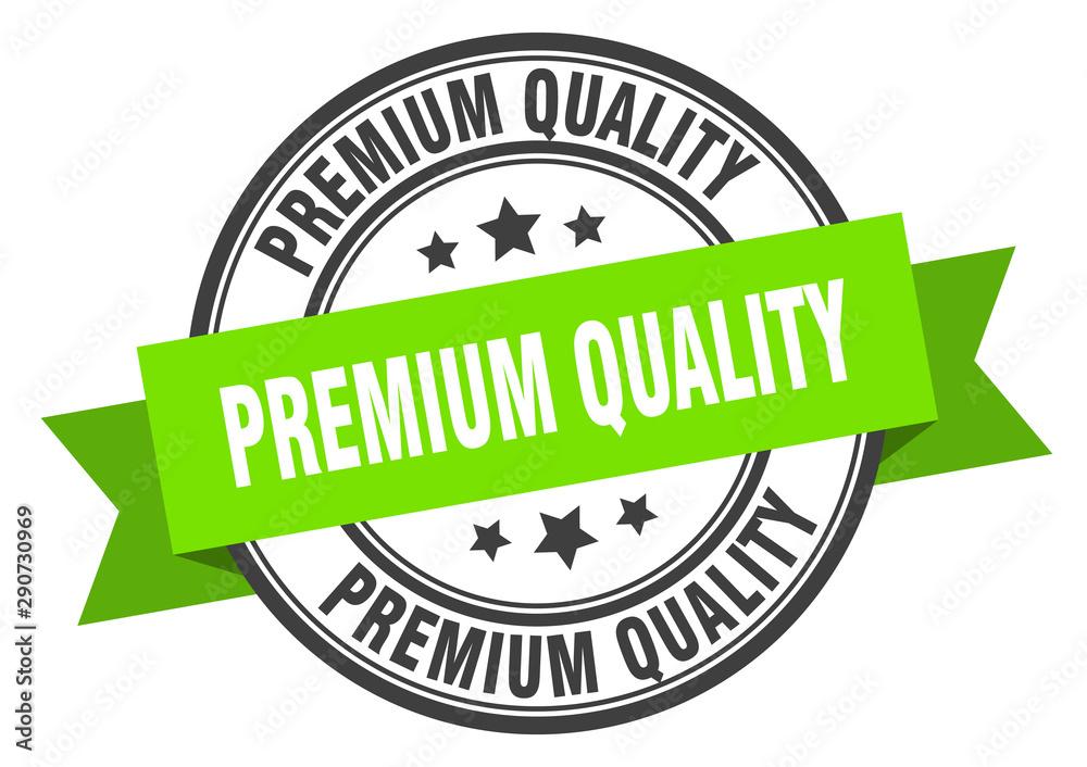 Fototapeta premium quality label. premium quality green band sign. premium quality