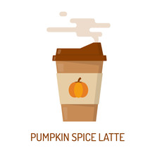 Paper Cup With Pumpkin Spice Latte. Autumn Coffee To Go. Flat Vector Illustration.