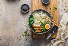 Delicious Ramen Soup With Pork, Egg And Bok Choy, Copy Space