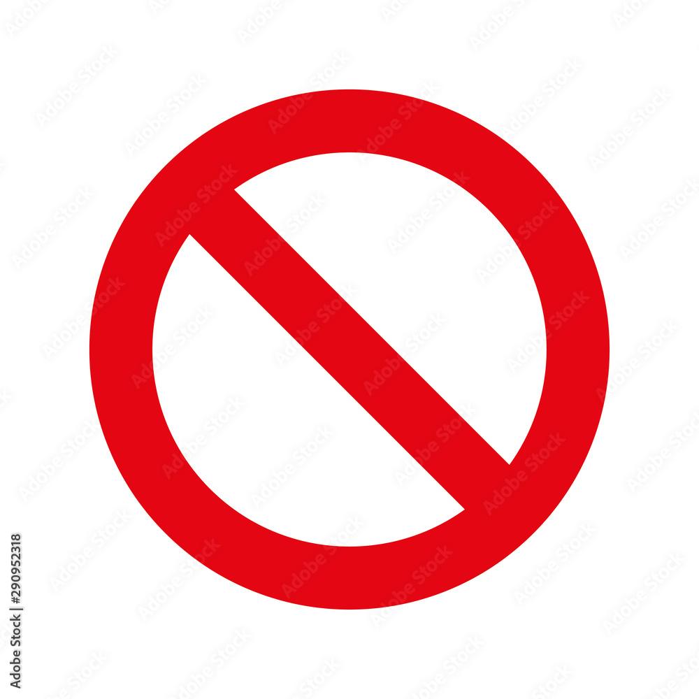 Fototapety, obrazy: Prohibition sign. No Sign on white background