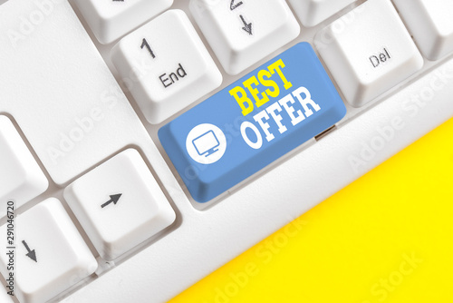 Photo Text sign showing Best Offer