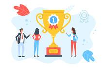 Winner, Trophy, Award. Group Of Happy People Celebrate Winning. Business Success, Employee Achievement, Celebration, Best Team, Prize Concepts. Modern Flat Design. Vector Illustration