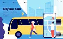 City Bus Tour. Tourists And Ur...