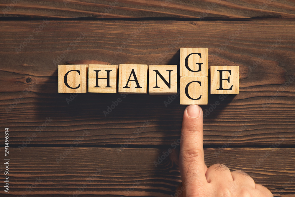 Fototapety, obrazy: Change to Get Chance Concept with Wooden Blocks. Business and De
