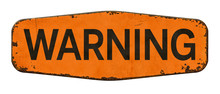 Vintage Tin Warning Sign On A White Background
