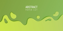 Green Abstract Paper Cut Slime Background. Banner With Slime Abstract Background With Green Paper Cut Waves. Vector Illustration.