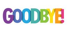 GOODBYE! Colorful Vector Typography Banner