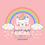 Cute unicorn cat face with rainbow, clouds. Meowgical Purrr-ever slogan. Vector illustration design for t-shirt graphics, fashion prints, slogan tees