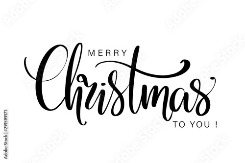 Fototapeta Merry Christmas to you hand lettering isolated on white