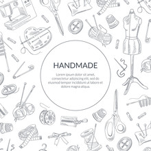 Handmade Banner Template With Hand Drawn Sewing Supplies Seamless Pattern, Tailor Shop, Workshop Element Vector Illustration