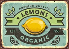 Premium Quality Organic Lemons Vintage Sign. Lemons Retro Poster. Old Sign With Fresh Yellow Lemon And Decorative Ribbons. Fruit Vector Image.