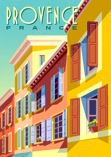 Spoed Fotobehang Pop Art Traditional french houses in Provence, France, on a sunny day.