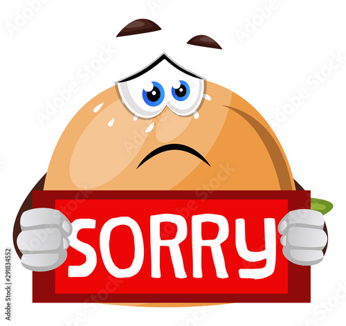 Canvas Print Burger with sorry note illustration vector on white background.