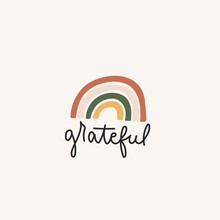 Grateful Inspirational Lettering Card With Rainbow Vector Illustration. Poster With Calligraphy Word And Colorful Symbol. Postcard With Handwritten Phrase In Black Color