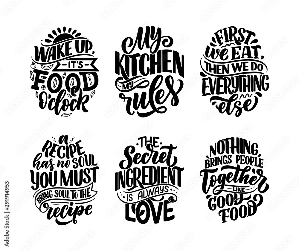 Fototapety, obrazy: Set with vector quotes in hand drawn unique typography style, elements for greeting cards, decoration, prints and posters. Handwritten lettering about food and cooking.