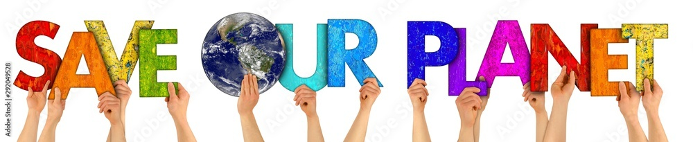 Fototapeta activist people holding up colorful letter with words save our planet isolated white background. climate change fridays for future global warming protest. Elements of this image furnished by nasa