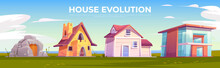 House Evolution Architecture. Dwellings Time Line From Ancient Stone Construction To Modern Cottage Front View On Summer Nature Background. Housing Technology Progress. Cartoon Vector Illustration