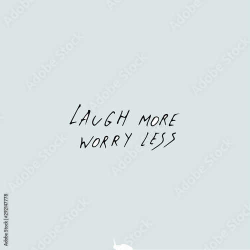 laugh more worry less - quote text фототапет