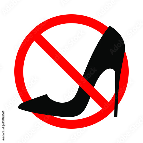 Warning banner no high heels. Not allowed stiletto heels. Ban high heels sign isolated on white background. Vector illustration Wall mural