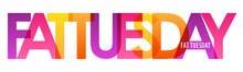 FAT TUESDAY Colorful Vector Ty...