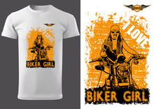 White T-shirt Design With Motorcyclist Woman And Inscriptions - Graphic Design For Printmaking T-shirt Or Poster And Etc., Vector