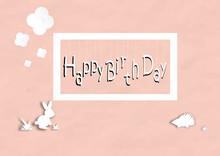 Happy Birth Day Card With Rabb...