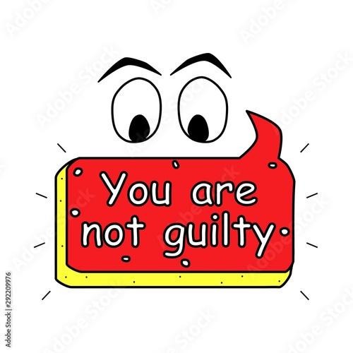You are not guilty text icon, poster Tapéta, Fotótapéta