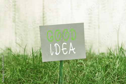 Photo Writing note showing Good Idea