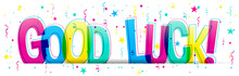 Good Luck! Colorful Vector Letters Isolated On A White Background. Typography Banner Card.