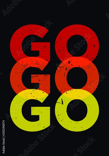 go bold motivation quotes vector design