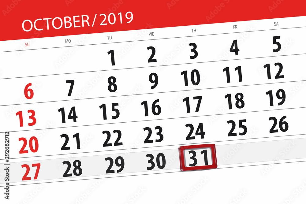 Fototapeta Calendar planner for the month october 2019, deadline day, 31, thursday