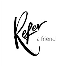 Refer A Friend Vector Letterin...
