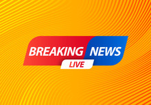 Breaking News Live Banner On Yellow Wavy Lines Background. Business And Technology News Background. Vector Illustration