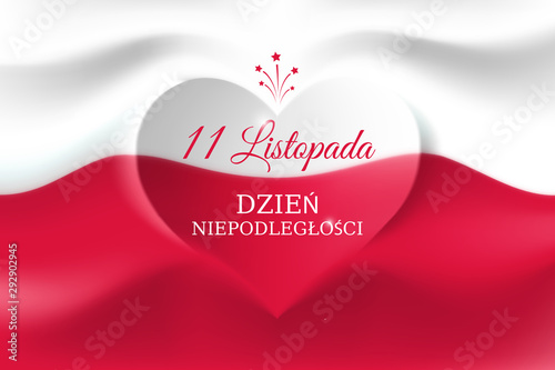 Banner november 11, poland independence day, vector template of the polish flag with heart shape. Background with a waving flag. National holiday. Translation: November 11, Independence Day of Poland